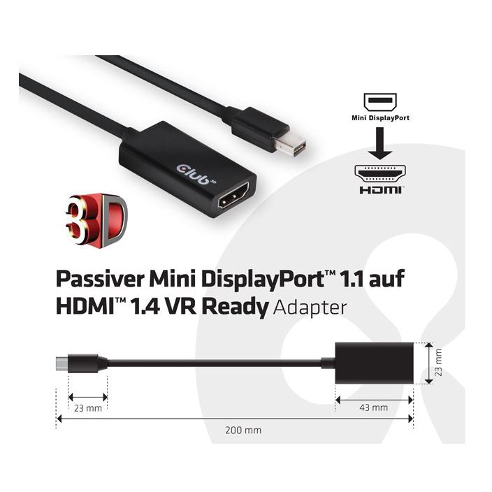 Club 3D DisplayPort 1.1 auf HDMI 1.4 VR Ready - passiver Adapter schwarz